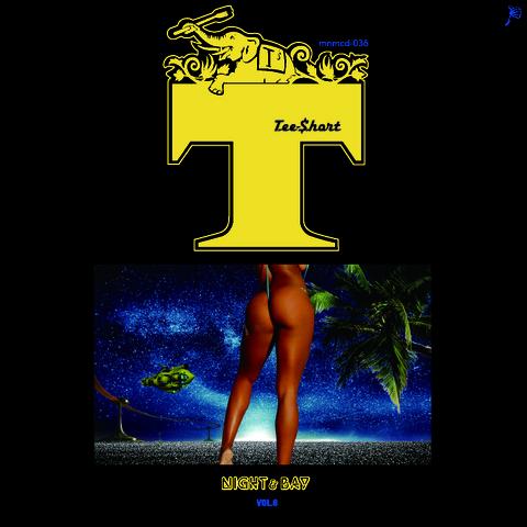 TEE-$HORT/NIGHT&BAY vol.7