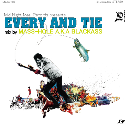 EVERY AND TIE / MASS-HOLE