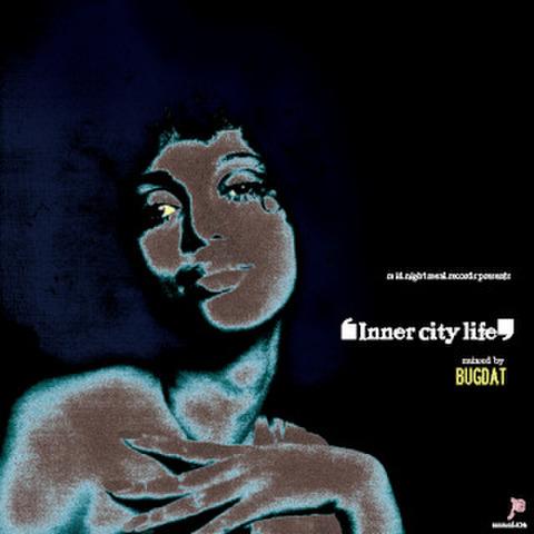 BUGDAT/INNER CITY LIFE