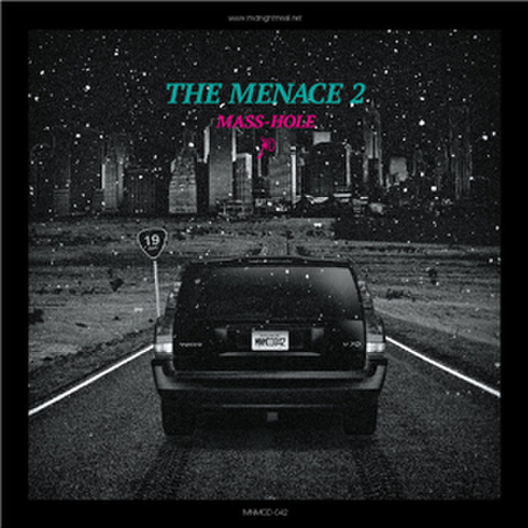 MENACE2 / MASS-HOLE