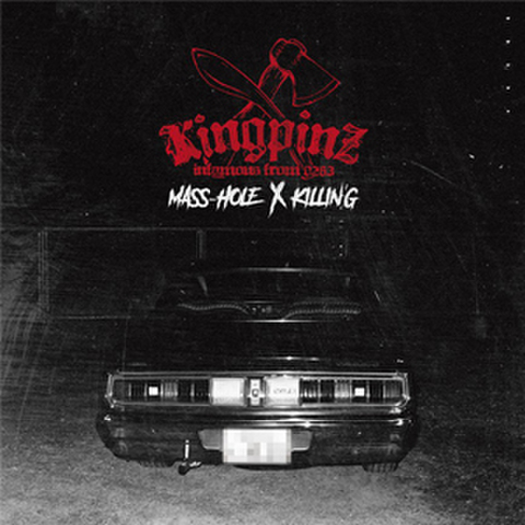 KINGPINZ / MASS-HOLE & KILLIN'G