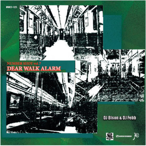 NUMBERSHOT vol.7-DEAR WALK ALARM-/DJ BISON & DJ FEBB