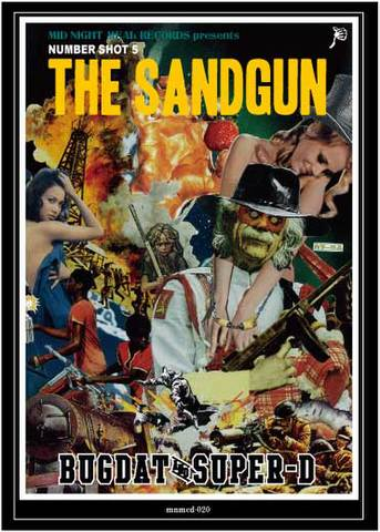 BUGDAT&SUPER-D/NUMBERSHOT 5-THE SANDGUN-