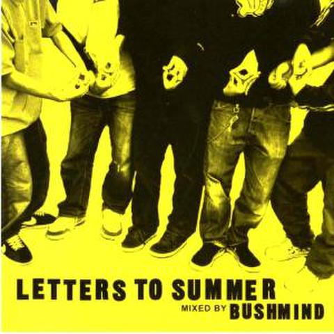 Letters To Summer/ Bushmind