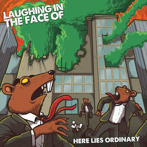 Laughing In The Face Of : Here Lies Ordinary CD