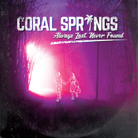 Coral Springs : Always Lost, Never Found CD