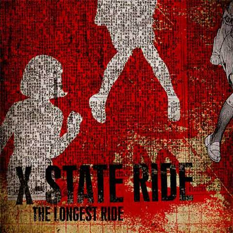 X-State Ride : The Longest Ride CD