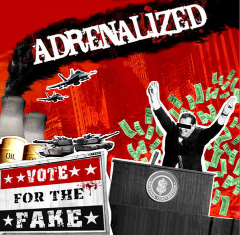 Adrenalized : Vote For The Fake CD