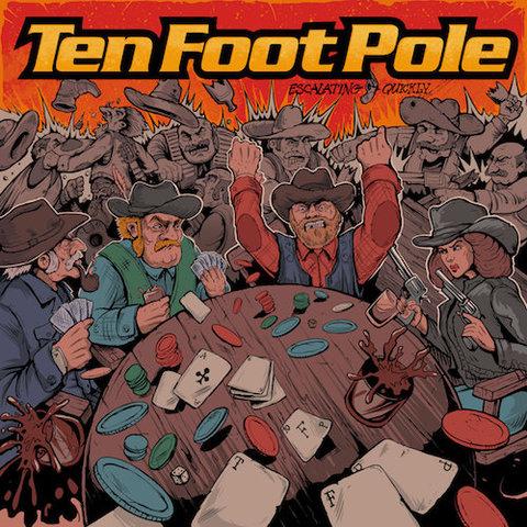 Ten Foot Pole : Escalating Quickly CD