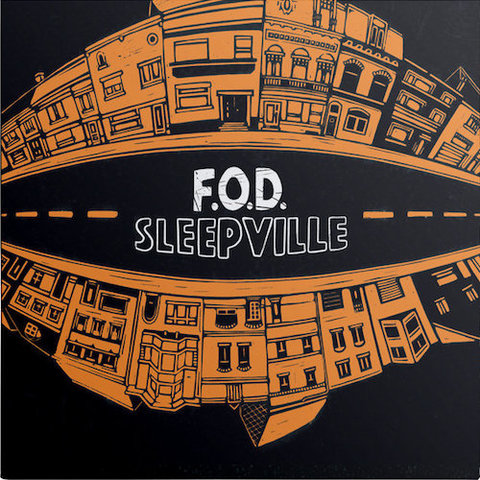F.O.D. : Sleepville II CD