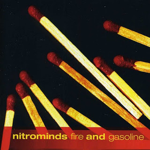 Nitrominds : Fire & Gasoline CD