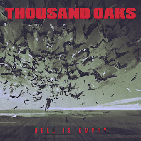 Thousand Oaks : Hell Is Empty CD