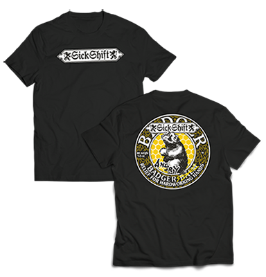 Sick Shift : Angry Badgers MAN T-shirt