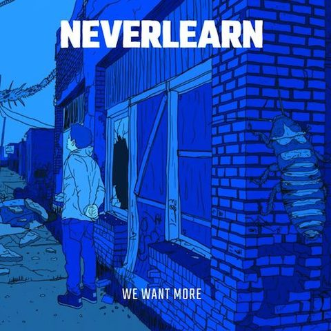 Neverlearn : We Want More CD