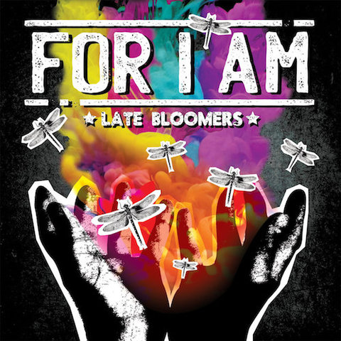 For I Am : Late Bloomers CD