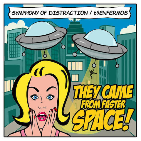 Symphony Of Distraction & 69enfermos : They Came From Faster Space CD