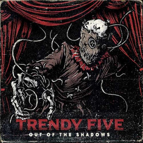 Trendy Five : Out Of The Shadows CD