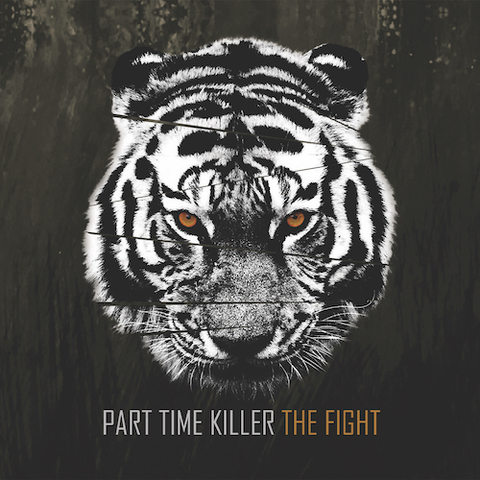 Part Time Killer : The Fight CD