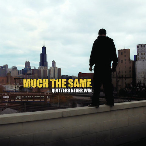 Much The Same : Quitters Never Win (Reissue) CD / LP