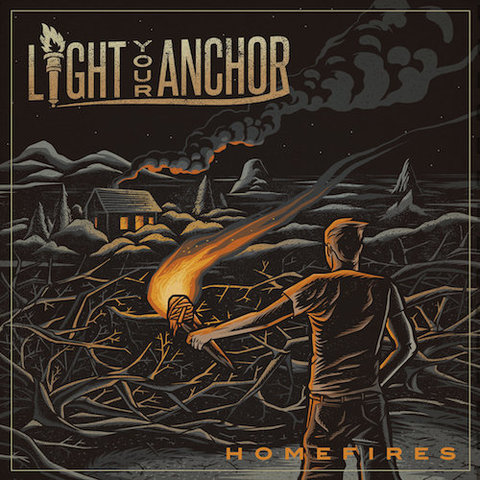 Light Your Anchor : Homefire CD