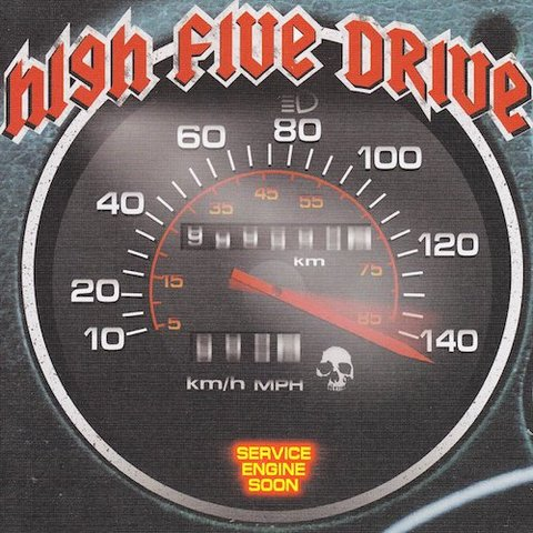High Five Drive : Service Engine Soon