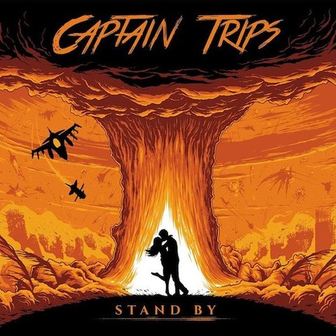 Captain Trips : Stand By CD
