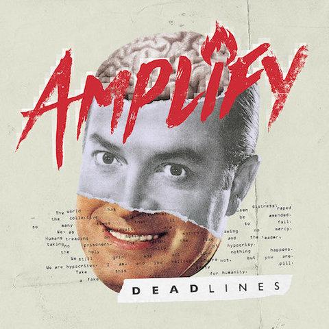 Amplify : Deadlines CD