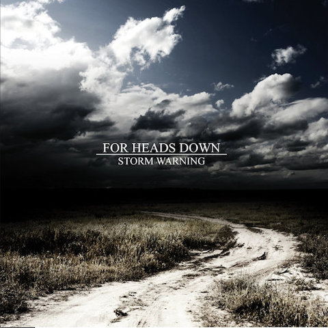 For Heads Down : Storm Warning CD