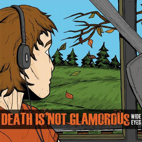 Death Is Not Glamorous : Wide Eyes