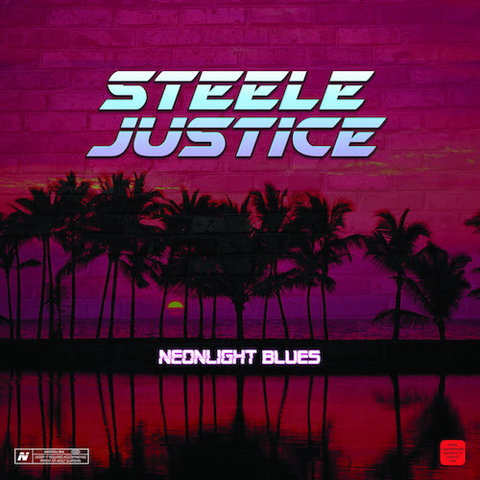 Steele Justice : Neonlight Blues CD