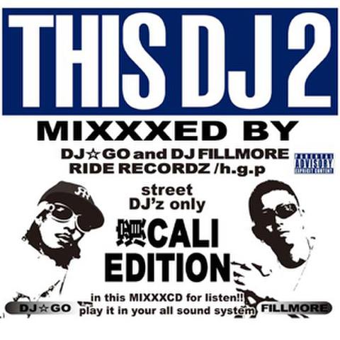 DJ GO & DJ FILLMORE /THIS DJ 2