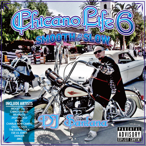 DJ Santana / Chicano Life 6