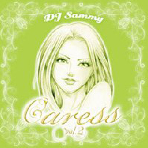 DJ SAMMY / CARESS VOL.2 - SEXY R&B MIX