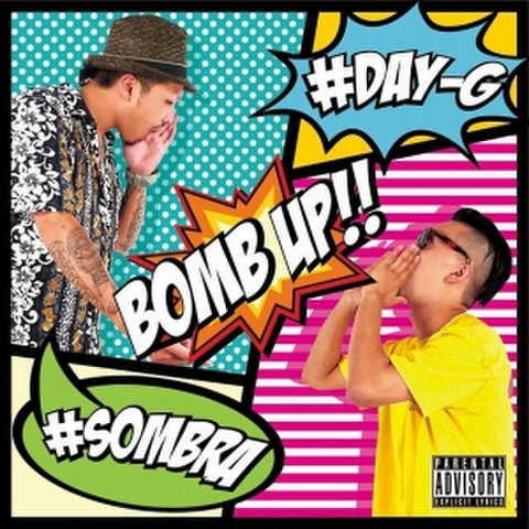 DJ SOMBRA & DJ DAY-G / BOMB UP