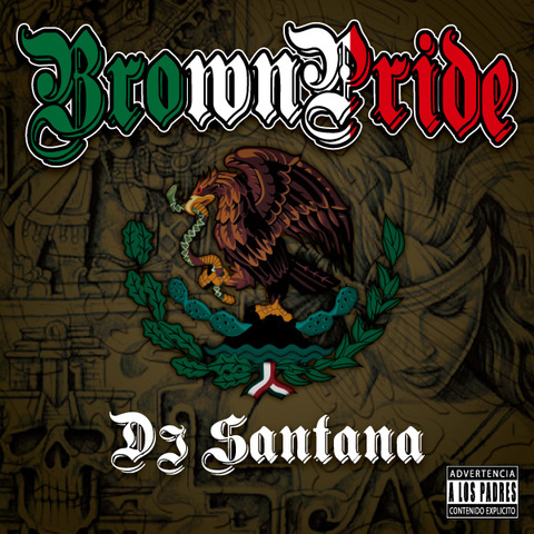 DJ Santana / Brown Pride
