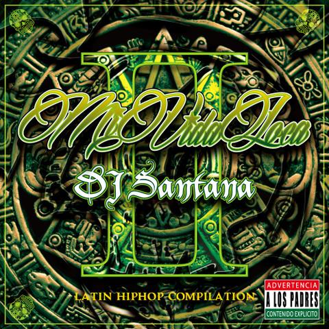 DJ Santana / Mi Vida Loca Vol.2