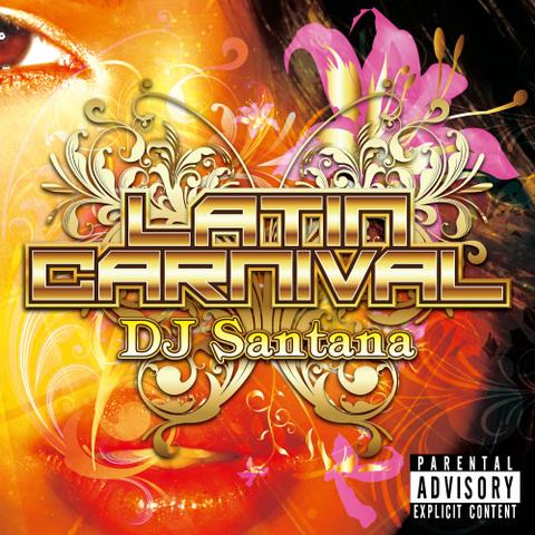 DJ Santana / Latin Carnival