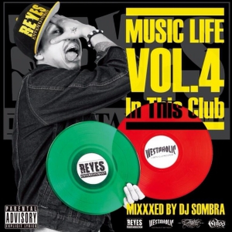 DJ SOMBRA / MUSIC LIFE 4 ~In This Club~