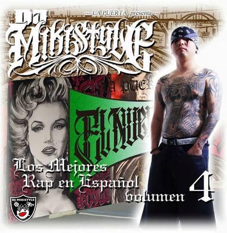 DJ MIKISTYLE / LOS MEJORES RAP EN ESPANOL vol.4