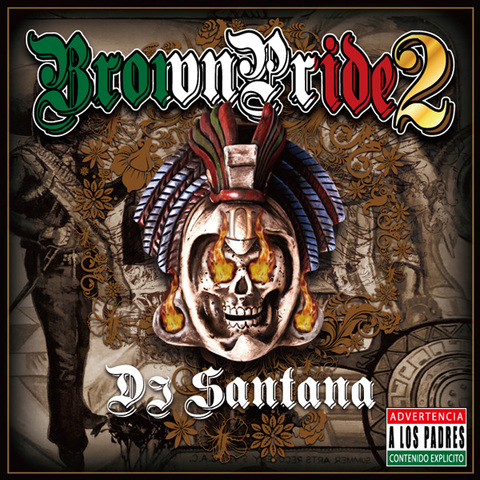 DJ Santana / Brown Pride VOL.2