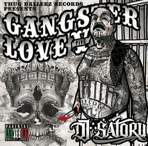 DJ SATORU / GANGSTER LOVE 5