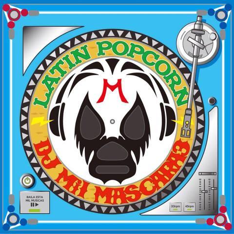 DJ Mi1 Mascara3 / Latin Popcorn