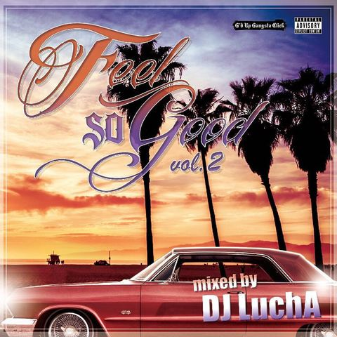 DJ LuchA / Feel So Good vol.2