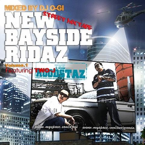 DJ O-GI feat. TWO-J / NEW BAYSIDE RIDAZ