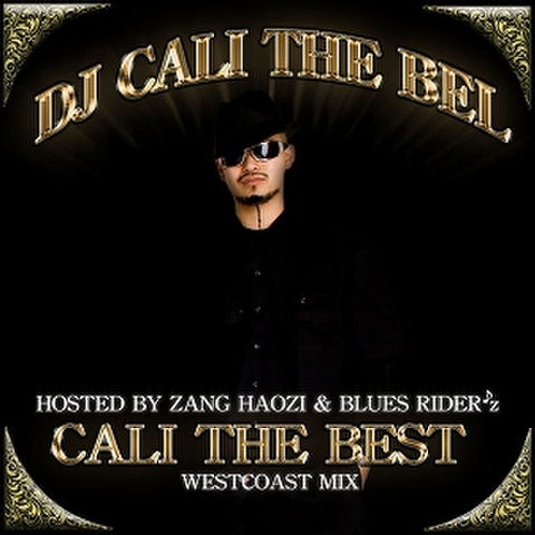 DJ CALI THE BEL / CALI THE BEST