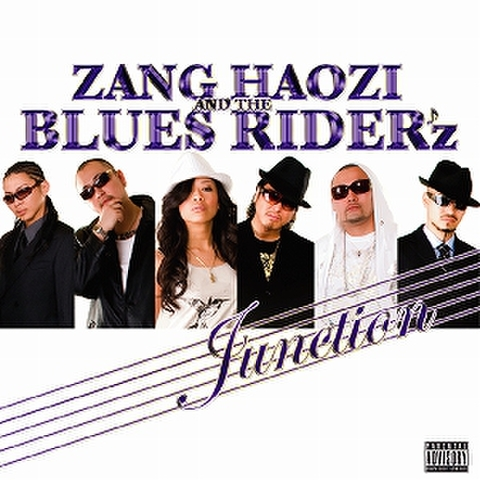 ZANG HAOZI and the BLUES RIDERz / JUNCTION