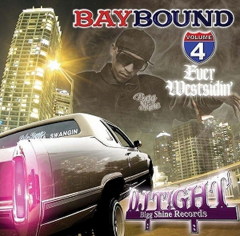 DJ T!GHT / BAY BOUND Vol.4