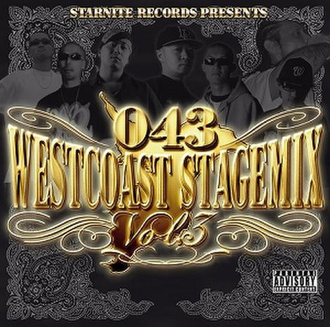 043 WESTCOAST STAGE MIX Vol.3
