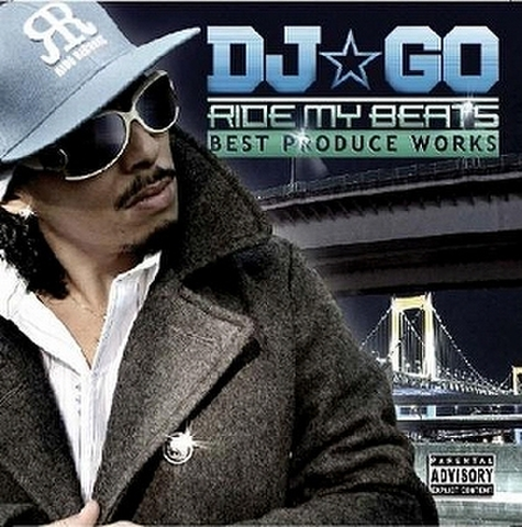 RIDE MY BEATS / DJ☆GO