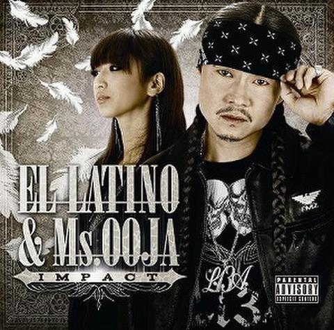 EL LATINO & Ms.OOJA / IMPACT
